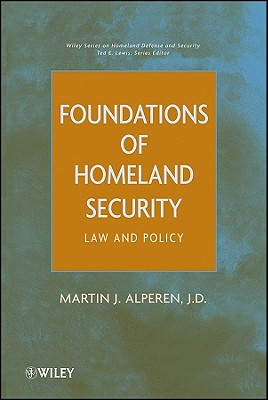 Foundations of Homeland Security By Alperen, Martin