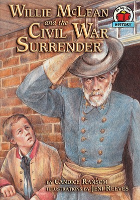 Willie McLean and the Civil War Surrender By Ransom, Candice F./ Reeves, Jeni (ILT)